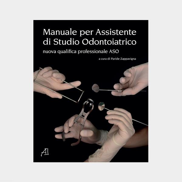 Manuale per Assistenti di Studio Odontoiatrico