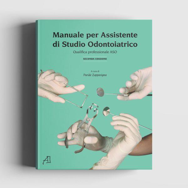 Manuale operativo per Assistente di Studio Odontoiatrico
